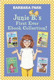 Junie B.'s First Ever Ebook Collection!: Books 1-4 - eBook  -     By: Barbara Park     Illustrated By: Denise Brunkus