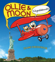Ollie & Moon: Fuhgeddaboudit! - eBook  -     By: Diane Kredensor, Mike Meskin