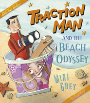 Traction Man and the Beach Odyssey - eBook  -     By: Mini Grey