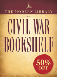 The Modern Library Civil War Bookshelf                             -     By: Ulysses S. Grant, Harriet Beecher Stowe, Stephen Crane