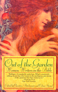 Out of the Garden: Women Writers on the Bible - eBook  -     By: Celina Spiegel, Christina Buchmann