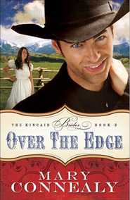 Over the Edge - eBook  -     By: Mary Connealy