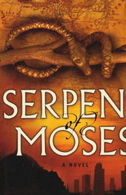 Serpent of Moses - eBook  -     By: Don Hoesel