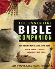 The Essential Bible Companion: Key Insights for Reading God's Word - eBook  -     By: John H. Walton, Mark L. Strauss, Ted Cooper Jr.