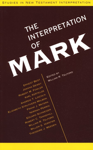 The Interpretation of Mark: Revised and Enlarged  Edition  -     Edited By: William R. Telford     By: William R. Telford, ed.