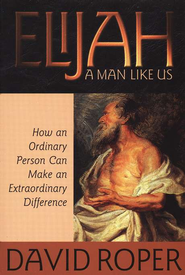 Elijah: A Man Like Us  - Slightly Imperfect  -     By: David Roper