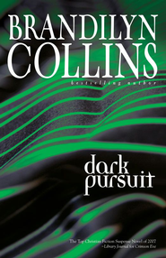 Dark Pursuit - eBook  -     By: Brandilyn Collins
