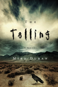 The Telling - eBook  -     By: Mike Duran