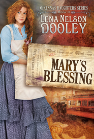 Mary's Blessing - eBook  -     By: Lena Nelson Dooley