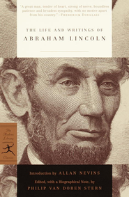 The Life and Writings of Abraham Lincoln - eBook  -     Edited By: Philip Van Doren     By: Abraham Lincoln