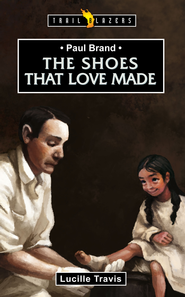 Paul Brand: The Shoes that Love Made - eBook  -     By: Lucille Travis