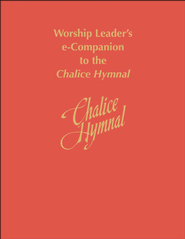 Worship Leader's e-Companion to the Chalice Hymnal - eBook  -     By: Chalice Press(Ed.)