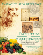 Farmacist Desk Reference Ebook 7, Whole Foods and topics that start with the letter B: Farmacist Desk Reference E book series - eBook  -     By: Don Tolman