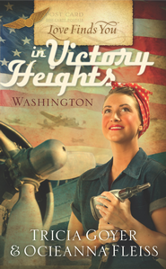 Love Finds You in Victory Heights, Washington - eBook  -     By: Tricia Goyer, Ocleanna Fleiss
