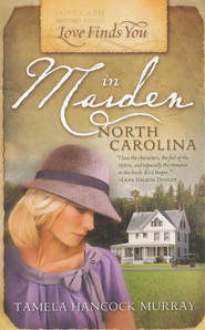 Love Finds You in Maiden, North Carolina - eBook  -     By: Tamela Hancock Murray