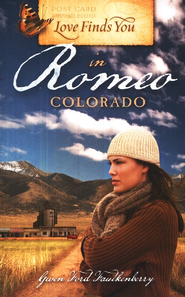 Love Finds You in Romeo, Colorado - eBook  -     By: Gwen Ford Faulkenberry