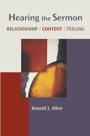 Hearing the Sermon: Relationship, Content, Feeling - eBook  -     By: Ronald J. Allen