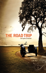 The Road Trip: Sidecar Adventures With God - eBook  -     By: Jo Lynn Crozier     Illustrated By: Ginny Blevins