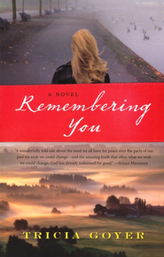 Remembering You - eBook  -     By: Tricia Goyer