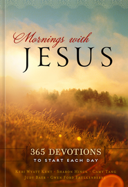 Mornings With Jesus - eBook  -     By: Holley Gerth, Judy Baer