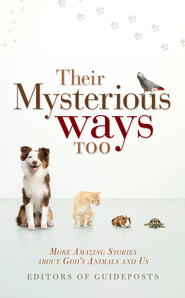 Their Mysterious Ways Too - eBook  -     Edited By: Guideposts Editors     By: Guideposts Editors(Ed.)