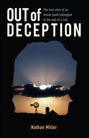 Out of Deception - eBook  -     By: Nathan Miller