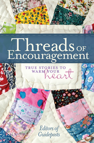 Threads of Encouragement - eBook  -     By: Guideposts Editors