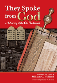They Spoke from God: A Survey of the Old Testament - eBook  -     By: William C. Williams