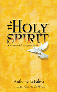 The Holy Spirit: A Pentecostal Perspective - eBook  -     By: Anthony D. Palma, George O. Wood