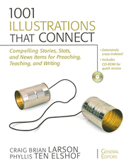 1001 Illustrations That Connect: Compelling Stories, Stats, and News Items for Preaching, Teaching, and Writing - eBook  -     By: Craig Brian Larson, Phyllis Ten Elshof