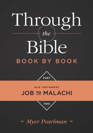 Through the Bible Book by Book, Part 2: Job to Malachi - eBook  -     By: Myer Pearlman