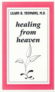 Healing From Heaven - eBook  -     By: Lilian Yeomans