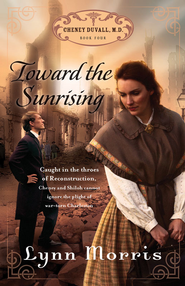 Toward the Sunrising - eBook  -     By: Lynn Morris
