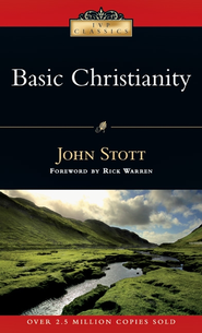 Basic Christianity - eBook  -     By: John Stott