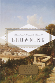 Browning: Poems - eBook  -     Edited By: Peter Washington     By: Robert Browning, Elizabeth Barrett Browning