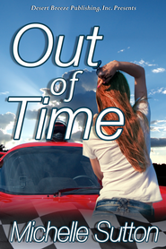 Out of Time - eBook  -     By: Michelle Sutton