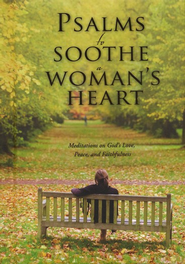 Psalms to Soothe a Woman's Heart - eBook  -