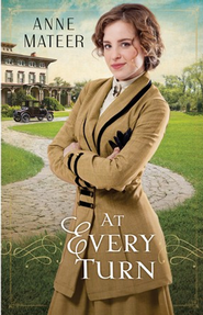 At Every Turn - eBook  -     By: Anne Mateer