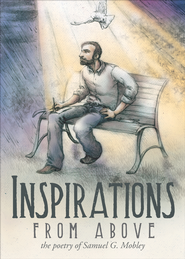 Inspirations From Above - eBook  -     By: Samuel G. Mobley