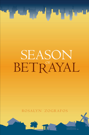Season of Betrayal - eBook  -     By: Rosalyn Zografos