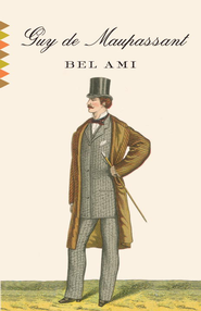 Bel Ami - eBook  -     By: Guy de Maupassant