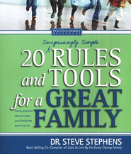20 (Surprisingly Simple) Rules and Tools for a Great Family  -     By: Steve Stephens