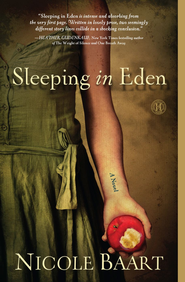 Sleeping in Eden - eBook  -     By: Nicole Baart