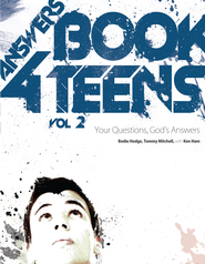 Answers Book For Teens Volume 2: Your Questions, God's Answers - eBook  -     By: Bodie Hodge, Tommy Mitchell & Ken Ham