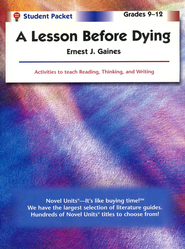 Lesson Before Dying, Novel Units Student Packet, Grades 9-12   -     By: Ernest J. Gaines