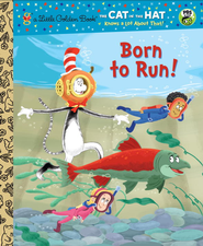 Born to Run! (Seuss/Cat in the Hat) - eBook  -     By: Tish Rabe