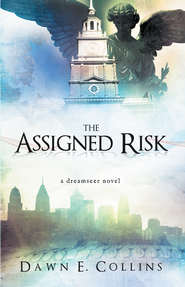 The Assigned Risk: A Dreamseer Novel - eBook  -     By: Dawn Collins