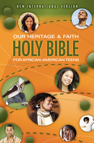 Our Heritage and Faith Holy Bible for African-American Teens, NIV - eBook  -