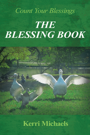 The Blessing Book: Count Your Blessings - eBook  -     By: Kerri Michaels