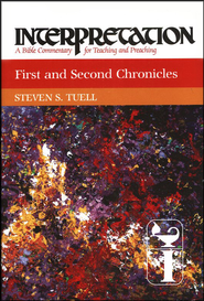 1st & 2nd Chronicles, Interpretation Commentary  -     By: Steven Tuell